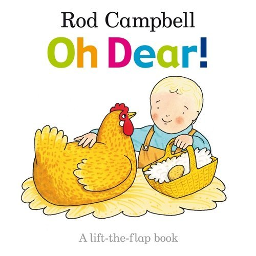 Oh Dear! by Rod Campbell (2010-05-01)
