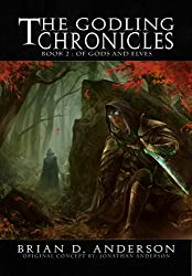 The Godling Chronicles : Of Gods and Elves (Book Two) (English Edition)