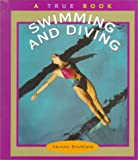 Swimming and Diving (True Books: Sports)