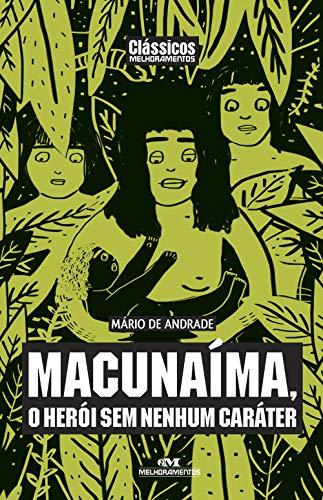 Macunaíma (Clássicos Melhoramentos) (Portuguese Edition) por Mario Andrade