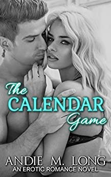 The Calendar Game (The Alpha Series Book 2) by [Long, Andie M.]