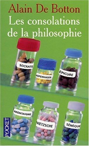 Les consolations de la philosophie par Alain de Botton