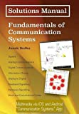 Solutions Manual: Fundamentals of Communication Systems