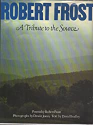 Robert Frost, a Tribute to the Source