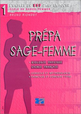 PREPA SAGE FEMME (BIOLOGIE PHYSIQUE CHIMIE FRANCAIS)