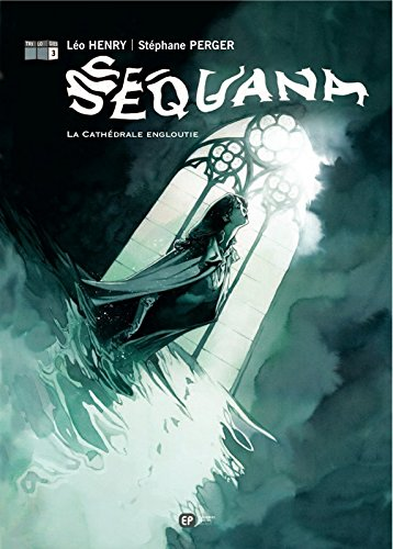 SEQUANA T3 CATHEDRALE ENGLOUTI