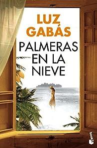 Palmeras en la nieve par Luz Gabás