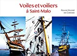 Voiles et voiliers à Saint-Malo