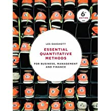 Essential Quantitative Methods: For Business, Management and Finance