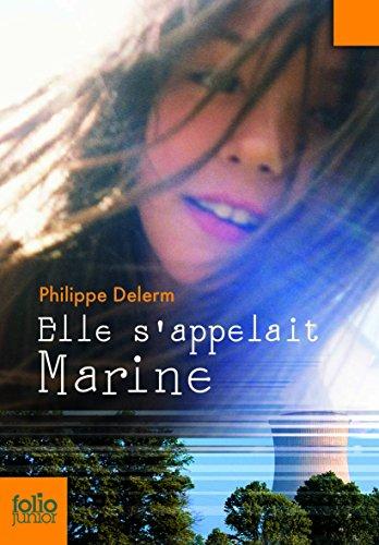 Elle s'appelait Marine par Philippe Delerm