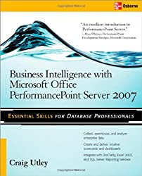 Business Intelligence with Microsoft® Office PerformancePoint™ Server 2007