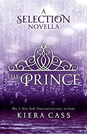 The Prince (The Selection Novellas, Book 1) (The Selection