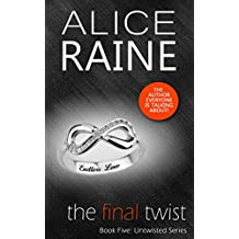 The Final Twist: A dark erotic BDSM Novel (The Untwisted Series Book 5)