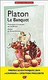 Le Banquet - Prépas scientifiques 2018-2019 (GF t. 1598) - Format Kindle - 9782081451339 - 4,99 €