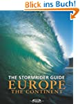 The Stormrider Guide: Europe The Cont...