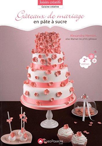 Gâteaux de mariage en pâte à sucre par Alexandra Hémon