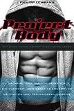 Project Body: Mit einem neuen Körper in ein neues Leben