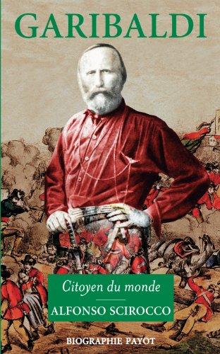 Garibaldi : Citoyen du monde