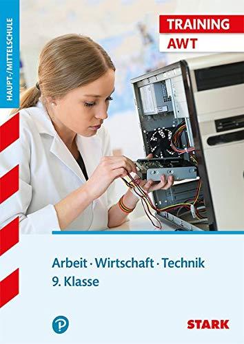 STARK Training Haupt-/Mittelschule - Arbeit, Wirtschaft, Technik  9. Klasse