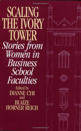 scaling-the-ivory-tower-stories-from-women-in-business-school-faculties-medieval-and-renaissance-tex