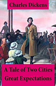 a comparison of a tale of two cities and great expectations by charles dickens Most readers today will encounter a tale of two cities as a single,  of two  cities and great expectations (1860–61) – within its first two years  £1,500 –  compared with just under £1,100 for the final six months of household words   letters of charles dickens, pilgrim edition, ed by madeline house.