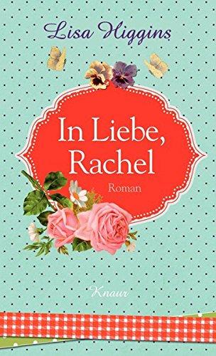 In Liebe, Rachel: Roman (Jersey Hc)