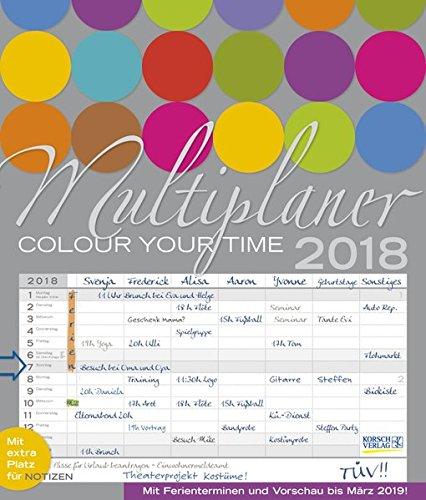 Multiplaner - Colour your time 2018: Familienplaner, 7 breite Spalten. Großer Familienkalender mit Ferienterminen, extra Spalte, Vorschau für 2019 und Datumsschieber. Format: 40x47 cm