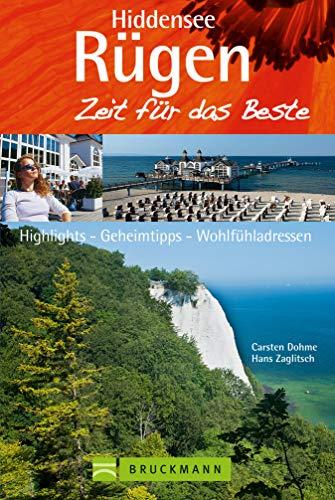 Bruckmann Reiseführer Rügen & Hiddensee: Zeit für das Beste: Highlights, Geheimtipps, Wohlfühladressen