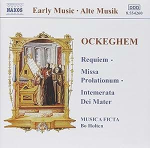Ockeghem - Requiem; Missa prolationum