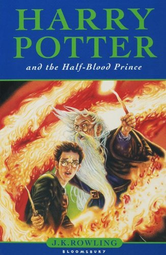 Harry Potter And The Half-blood Prince (harry Potter 6)[children's Edition]: Written By J. K. Rowling, 2006 Edition, (new Edition) Publisher: Bloomsbury Publishing Plc [paperback]