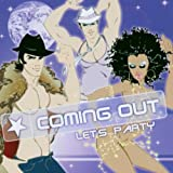 Coming Out-Let'S Party