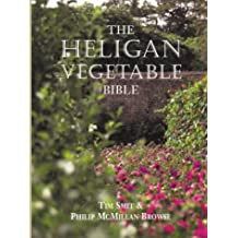 The Heligan Vegetable Bible by Tim Smit (2000-11-16)