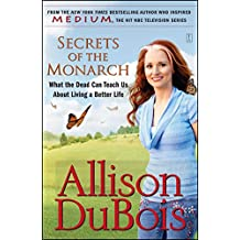 Secrets of the Monarch: What the Dead Can Teach Us About Living a Better Life (English Edition)