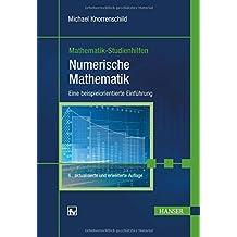 Numerische Mathematik: Eine beispielorientierte Einführung