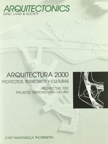 Arquitectura 2000. Proyectos, territorios y culturas (Arquitectònics llibres)