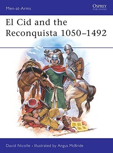 El Cid and the Reconquista 1050-1492 (Men-at-Arms) por Dr David Nicolle