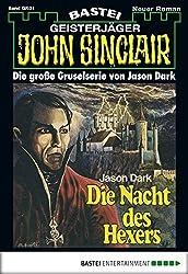 John Sinclair Gespensterkrimi - Folge 01: Die Nacht des Hexers