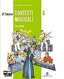 nuovo contesti musicali. Vol. A-B. Per la Scuola media. Con CD Audio. Con CD-ROM