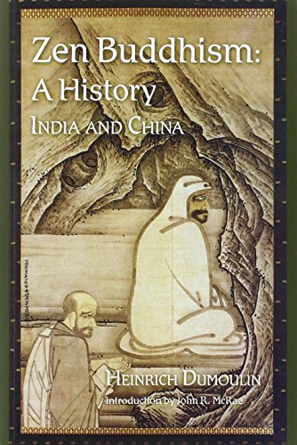 Zen Buddhism, Volume 1: A History (India & China) (Nanzan Studies in Religion and Culture) por Heinrich Dumoulin