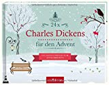 24 x Charles Dickens für den Advent: Ein Adventsbuch zum Aufschneiden