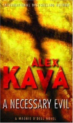 A Necessary Evil (MIRA) by Alex Kava (2006-04-01)