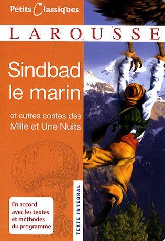 Sindbad le marin : Et autres contes des Mille et Une nuits par Florence Chapiro