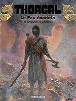 Thorgal - Tome 35 - Le feu écarlate de Xavier Dorison