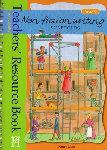 Non-fiction Writing Scaffolds Year 3: Resource Book Year 3