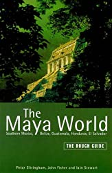The Rough Guide to the Maya World (Rough Guides)