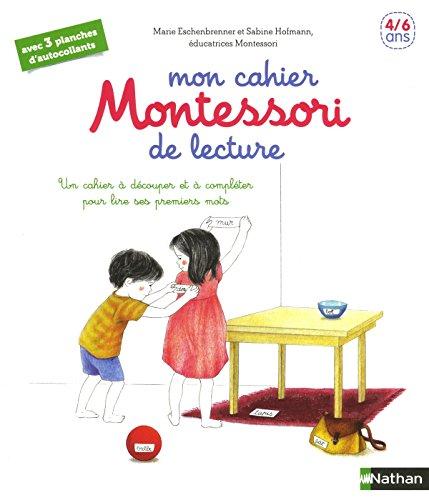 Mon cahier Montessori de lecture - 4/6 ans par Marie Eschenbrenner