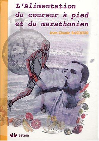 L'alimentation du coureur à pied et du marathonien