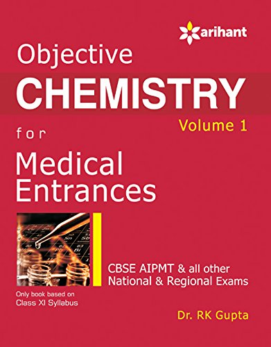 Objective Chemistry - Vol. 1 for Medical Entrances (Old Edition)