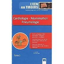 Cardiologie - Réanimation Pneumologie : Tome 3
