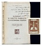 Elementi di diritto pubblico e di economia politica : ad uso dei licei classici e scientifici e degli istituti magistrali superiori